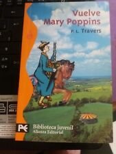 Libro Vuelve Mary Poppins. P.L.Travers