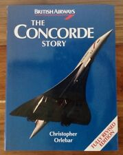 British Airways The Concorde Story Christopher Orlebar Hardcover Very Good Cond.