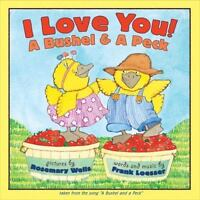 I Love You! A Bushel & A Peck by Loesser, Frank