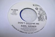 Soul 45 Earl Gaines - Don'T Deceive Me / Same On King