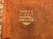 Rare James W. Foley Songs with Silver Linings leather bound 1910