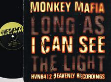 "MONKEY MAFIA Long As I Can See The Light 12"" Vinyl HEAVENLY UK HVN8412 @N/Mint@"