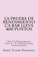 La Prueba de Rendimiento CA Bar Lleva 400 Puntos : The CA Performance Tes a -...