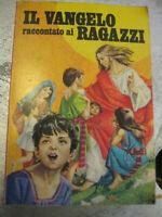 LIBRO: IL VANGELO RACCONTATO AI RAGAZZI-GIORDANO TOLLARDO-ED.MESSAGGERO '76*****