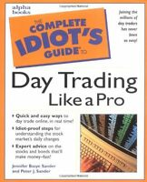 The Complete Idiots Guide to Daytrading Like a Pr