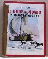 IL GIRO DEL MONDO IN OTTANTA GIORNI - G. Verne [Libro - Fratelli Fabbri Editori]