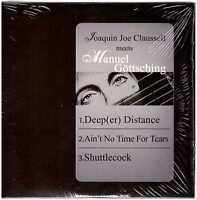 MANUEL GOTTSCHING Joaquin Joe Claussell Meets Göttsching CD Electronic/Krautrock