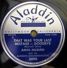 AMOS MILBURN 78 That was your last mistake / Everybody clap ALADDIN VG++R&B gL46