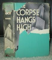 VERY RARE, HCDJ, 1939, 1ST ED, THE CORPSE HANGS HIGH, BY EDWARD RONNS, MYSTERY