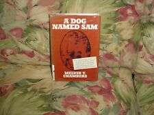 A Dog Named Sam (Hard cover book, 1978) By Melvin T. Chambers, Signed copy