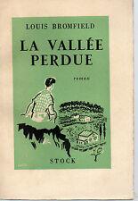 LA VALLEE PERDUE, par Louis BROMFIELD, Editions STOCK