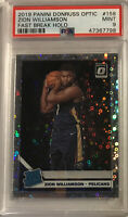 2019 Zion Williamson #158 Donruss Optic Rated Rookie RC Fast Break Holo PSA 9 🔥