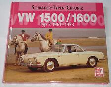 Schrader Typen Chronik VW 1500 / 1600 Typ 3 + Karmann Ghia Typ 34 Bildband