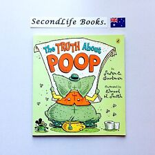 THE TRUTH ABOUT POOP ~ Susan E Goodman & Elwood H Smith. PUFFIN BOOKS.