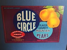 Antique Fruit Label c1920-30s Blue Circle Placer County Pears San Francisco, Ca