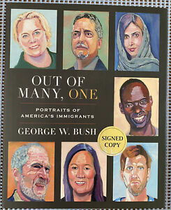 Out of Many, One by President George W Bush Signed Edition Autograph Book POTUS