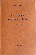 HERBERT LÜTHY LA FRANCIA CONTRO SE STESSA IL MULINO 1956