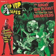 Vip Vop Tapes Vol 2 The Angry Red Planet Has Come For Your Daughters LP comp
