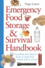 Emergency Food Storage & Survival Handbook: Everything You Need to Know to Keep