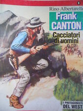 I Protagonisti del WEST n°8 1994 FRANK CANTON Rino Albertarelli ed. Hobby [G321]