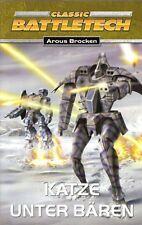 CLASSIC BATTLETECH-Bd.11: KATZE UNTER BÄREN-AROUS BROCKEN-Science Fiction-Roman