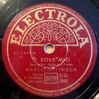 """Marcel Wittrisch - O Sole Mio - Electrola - /10"""" 78 RPM"""
