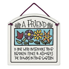 A Friend Plaque - Hand-Crafted Clay Sign - Michael Macone Pottery