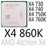 AMD Atchlon  X4 730 X4 740 X4 750K X4 760K X4 860K AMD Series CPU Processor