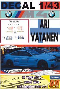 """DECAL 1/43 BMW M4 """"TOUR AUTO EDITION"""" ARI VATANEN TOUR AUTO 2016 0 CAR (12)"""
