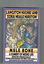 LANGSTON HUGHES  tpb Mule Bone : A Comedy of Negro Life ZORA NEALE HURSTON black
