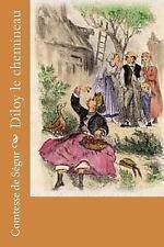 Diloy le Chemineau by Comtesse de Segur (2015, Paperback, Large Type)