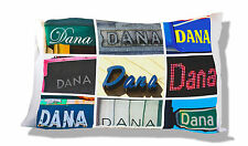 Personalized Pillowcase featuring the name DANA in photos of signs