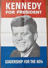 "Vintage Original Kennedy for President Leadership for the 60s Poster 41"" x 28"""