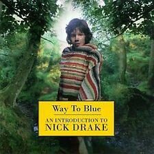 NICK DRAKE          -         WAY TO BLUE         -      NEW CD