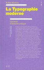La Typographie moderne : Un essai d'histoire critique