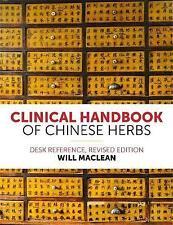 Manual clínico de hierbas chinas: referencia de escritorio al se Maclean..