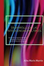 Desarrollo de Las Inteligencias Multiples : Aplicación Práctica Desde la...