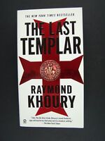 The Last Templar (A Templar Novel) Paperback by Raymond Khoury