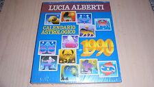 LUCIA ALBERTI: CALENDARIO ASTROLOGICO 1990. CDE su licenza MONDADORI 1989 GUIDA