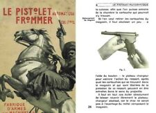 Frommer- Le Pistolet Automatique cal. 7.65 mm c1902 Budapest