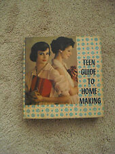 1961 Vintage Fashion Home Economics TEEN GUIDE TO HOME-MAKING Cooking Decorating