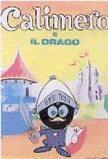 CALIMERO E IL DRAGO libro Carosello 1° Ediz 1990