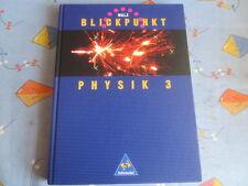 Blickpunk Physik 3, 9./10. Schuljahr, NRW Sekundarstufe I, Schroedel Verlag 1996