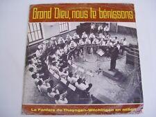 GRAND DIEU NOUS TE BENISSONS - FANFARE DE THAYNGEN - LP