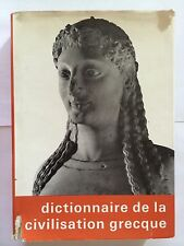 DICTIONNAIRE DE LA CIVILISATION GRECQUE 1966 HAZAN ILLUSTRE