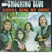 7inch SHOCKING BLUE	gonna sing my song 	HOLLAND 1975 EX/VG++	  (S2058)