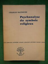 PSYCHANALYSE DU SYMBOLE RELIGIEUX CHARLES BAUDOUIN FAYARD