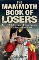 The Mammoth Book of Losers (Mammoth Books) by Shaw, Karl Book The Fast Free