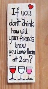 Love, wine and friends. Funny hand painted wooden sign.home, kitchen decor, gift