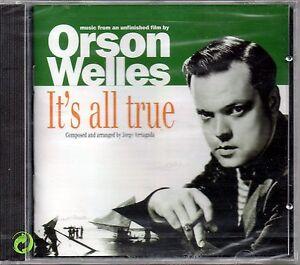 COLONNA SONORA  IT'S ALL TRUE SOUNDTRACK - ORSON WELLS - CD NUOVO SIGILLATO RARO